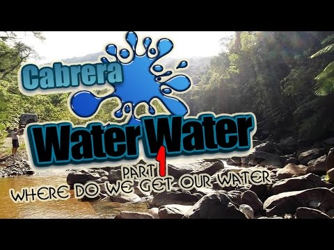 Exploring The Source Of Water For Cabrera Dominican Republic - Part  1
