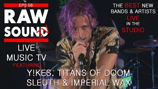LIVE MUSIC TV Best New Bands and Artists Episode  3 Series 6 RawSound TV