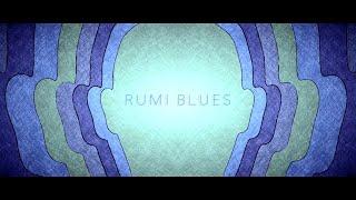 Rumi Blues | Nawaf Gheraibah