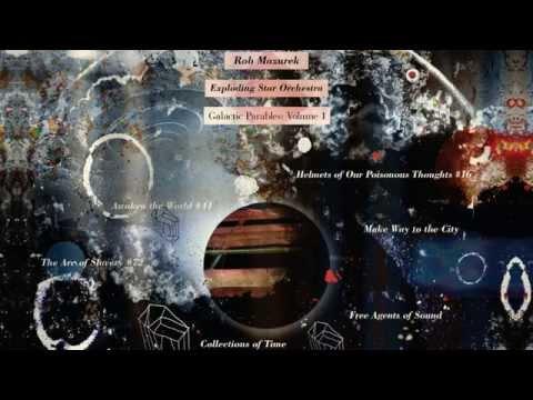 Rob Mazurek / Exploding Star Orchestra - The Arc Of Slavery #72
