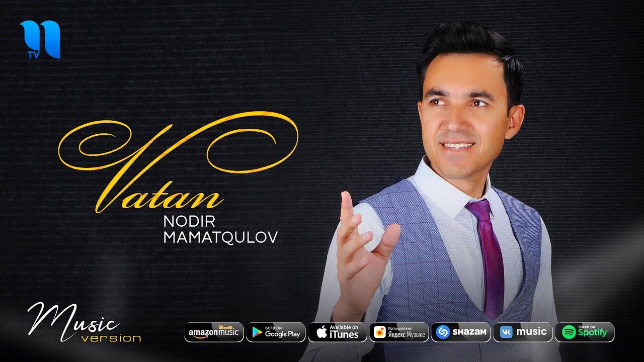 Nodir Mamatqulov - Vatan (audio 2020)