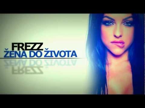 FREE-Z - ŽENA DO ŽIVOTA ( OFFICIAL MUSIC )