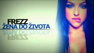 FREE-Z - ŽENA DO ŽIVOTA ( OFFICIAL MUSIC )