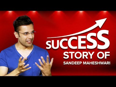 Success Story of Sandeep Maheshwari - The Entire Journey (Hi