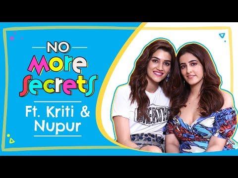Kriti Sanon & Nupur Sanon on their bond, nepotism, love, breakups, marriage | No More Secrets S01E02 Mp3
