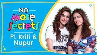 Kriti Sanon  Nupur Sanon on their bond, nepotism, love, breakups, marriage  No More Secrets S01E02