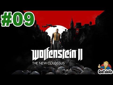 Wolfenstein II: The New Colossus - Gameplay ITA - Walkthrough #09 - Infiltrato