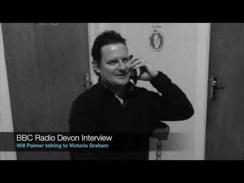Will Palmer   BBC Radio Devon Interview 1