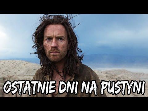 Ostatnie dni na pustyni (Ewan McGregor) - recenzja - TYLKO KINO