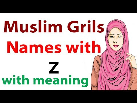 Muslim Girls Names Starting With Z With Meaning In English Islamic Women Unique Names