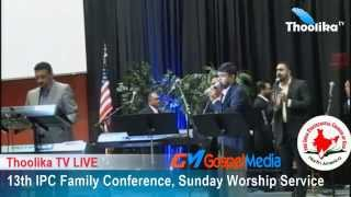 13th IPC FAMILY CONFERENCE 2015, SUNDAY WORSHIP SERVICE