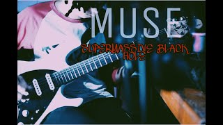 Muse - Supermassive Black Hole (GUITAR COVER)Live Record
