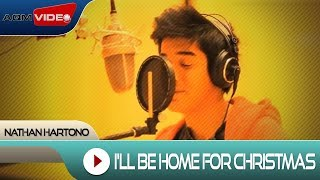 Gambar cover Nathan Hartono - I'll Be Home For Christmas  | Official Video