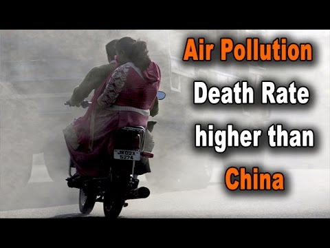 India air pollution death rate to outpace China  Researcher : NewspointTV