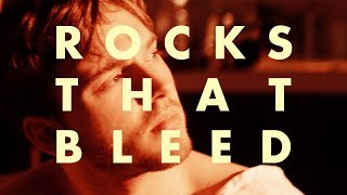 ROCKS THAT BLEED - a film by bertie gilbert (2015)