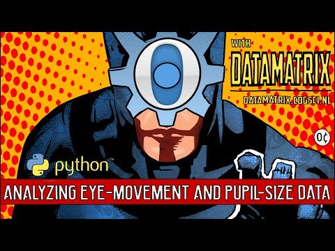 Analyzing eye-movement and pupil-size data with Python DataM