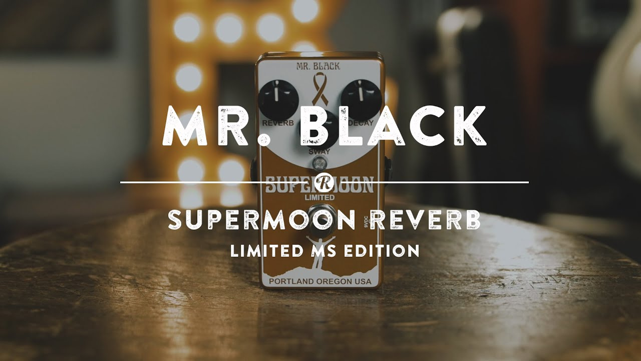Mr Black Supermoon Reverb Ms Edition Reverb Demo Video Youtube