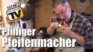 Pfiffiger Pfeifenmacher