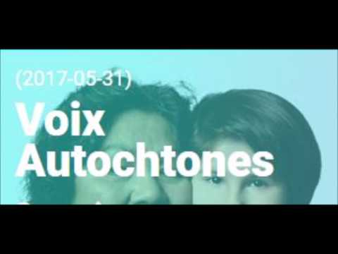 Eric-Robert Pouliot-Thisdale: VOIX AUTOCHTONE 88,3 FM Québec 31 Mai 2017 375ieme de Montreal