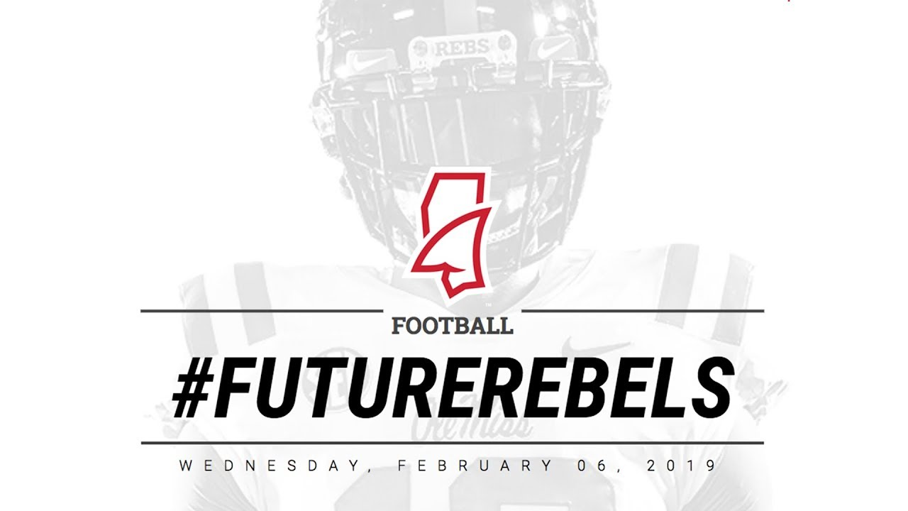 Ole Miss Football 2019 Signing Day Youtube