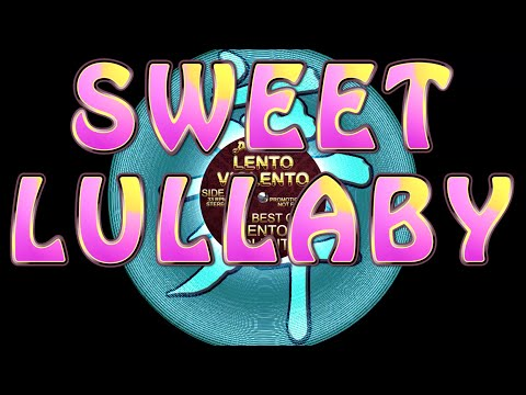 Lento Violento - Sweet lullaby - Lento Violento classic