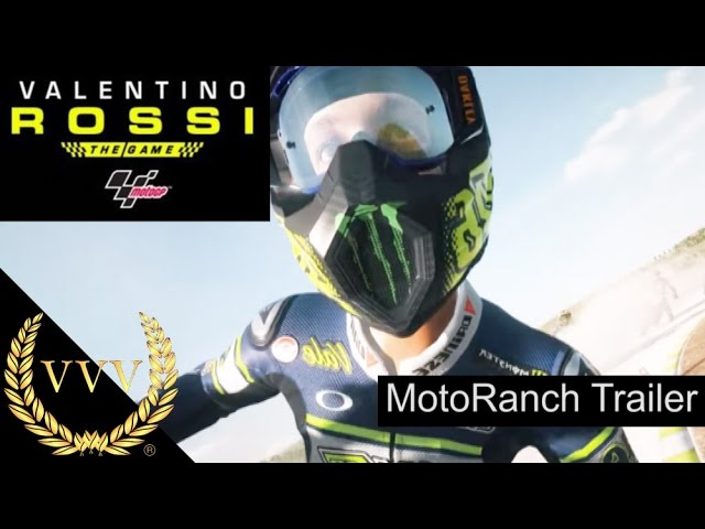 Valentino Rossi The Game MotoRanch Trailer