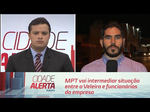 MPT vai intermediar situação entre a Veleiro e funcionários da empresa