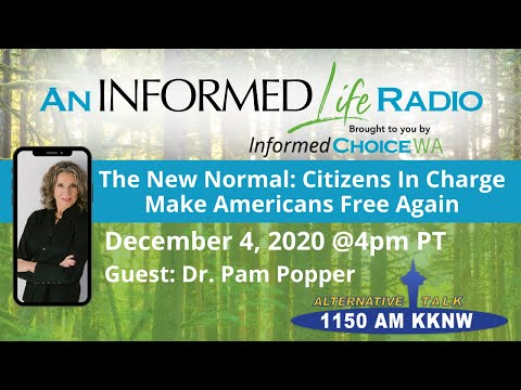 An Informed Life Radio 12 - 04 - 20 The New Normal, Citizens In Charge. Make Americans Free Again