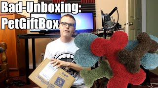 Bad Unboxing - Pet Gift Box