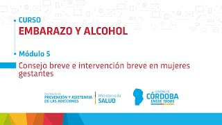 Embarazo y Alcohol - Módulo 5 - Lic. Paula Giménez