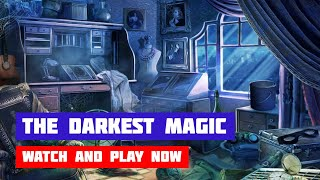 The Darkest Magic · Game · Gameplay
