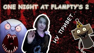 ONE NIGHT AT FLAMPTY'S 2 \ ЯЙЦО-УБИЙЦА???