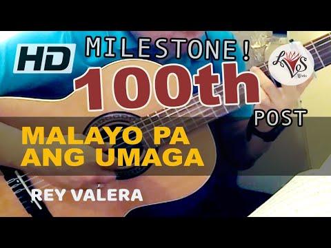 Malayo Pa Ang Umaga - Rey Valera (solo...