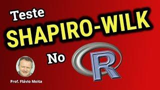 Teste SHAPIRO WILK no  R - passo a passo fácil e simples