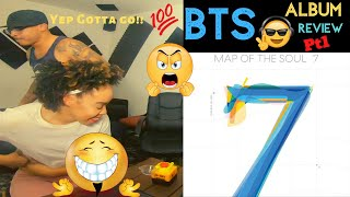 BTS - MAP OF THE SOUL : 7 Album Review PT 1 - KITO ABASHI REACTION