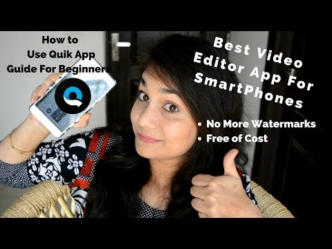 Best Video Editor For Smartphone | How To use Quik App for Beginners 2018 | Nidhi Katiyar