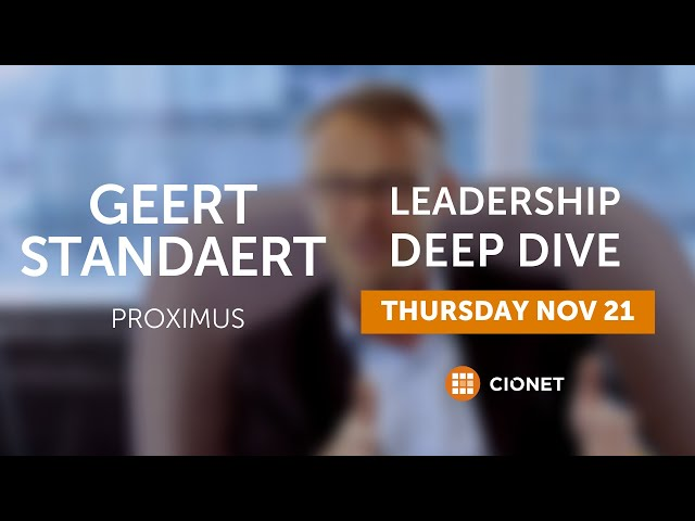 Thursday, Nov 21st – Geert Standaert, Proximus – Leadership Deep Dive