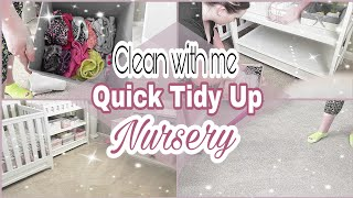 CLEAN WITH ME |Every day cleaning routine |Quick Nursery Tidy Up| SAHM|September 2018