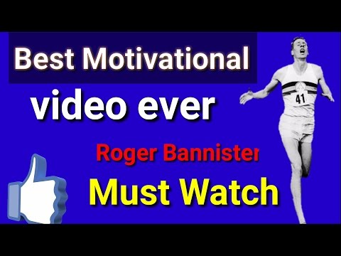 best Motivational Video ever about sports Roger Bannister 4 Minute mile