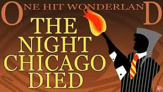 ONE HIT WONDERLAND: 'The Night Chicago Died' by Paper Lace