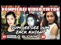 Kompilasi Video Tiktok Slowmo - Dum Dee Dee Dum-zack Knight || Viral Tiktok Terb