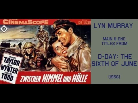 Download Lyn Murray: music from D-Day; the Sixth of June (1956)