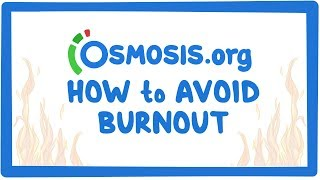 Osmosis's Top 3 Tips to avoid burnout