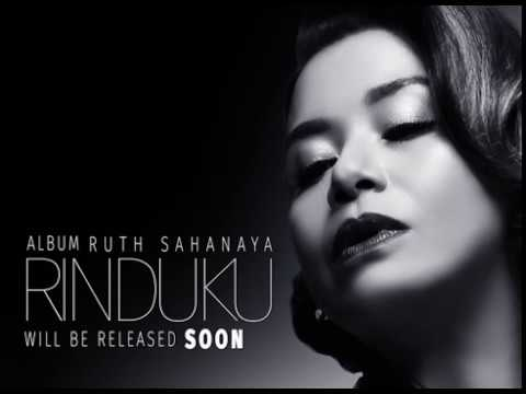 "PROMO SINGLE RUTH SAHANAYA ""RINDUKU"""
