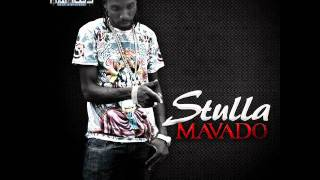 Mavado - STULLA & TUMPING MIX