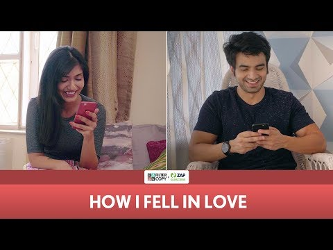 FilterCopy | How I Fell In Love | Ft. Ayush Mehra and Sainee Raj