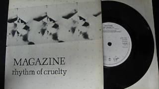 magazine rhythm of cruelty album version 1979