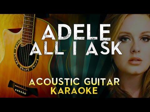 adele---all-i-ask-|-acoustic-guitar-karaoke-instrumental-lyrics-cover-sing-along