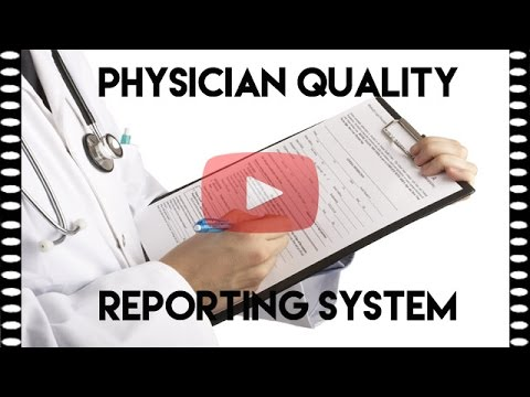 What is PQRS or Physician Quality Reporting System?