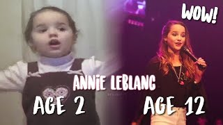 Annie LeBlanc's Singing Through The Years!